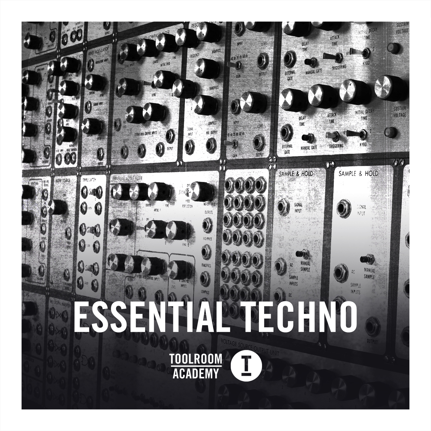TOOLROOM ACADEMY – ESSENTIAL TECHNO
